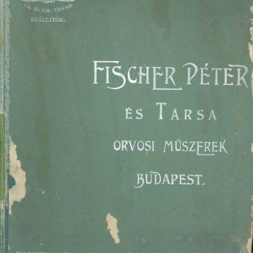 Fischer Péter orvosi műszerek katalógusa